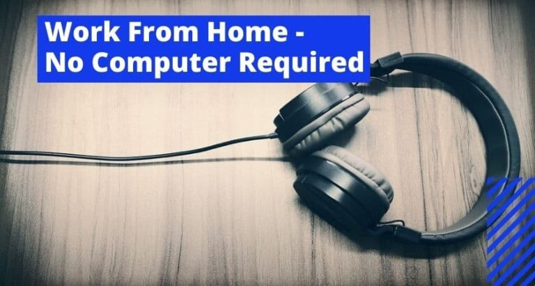 Work From Home No Computer Required